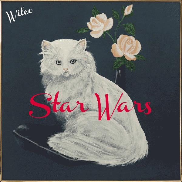 Wilco publicó, sorpresivamente, nuevo disco: Star Wars