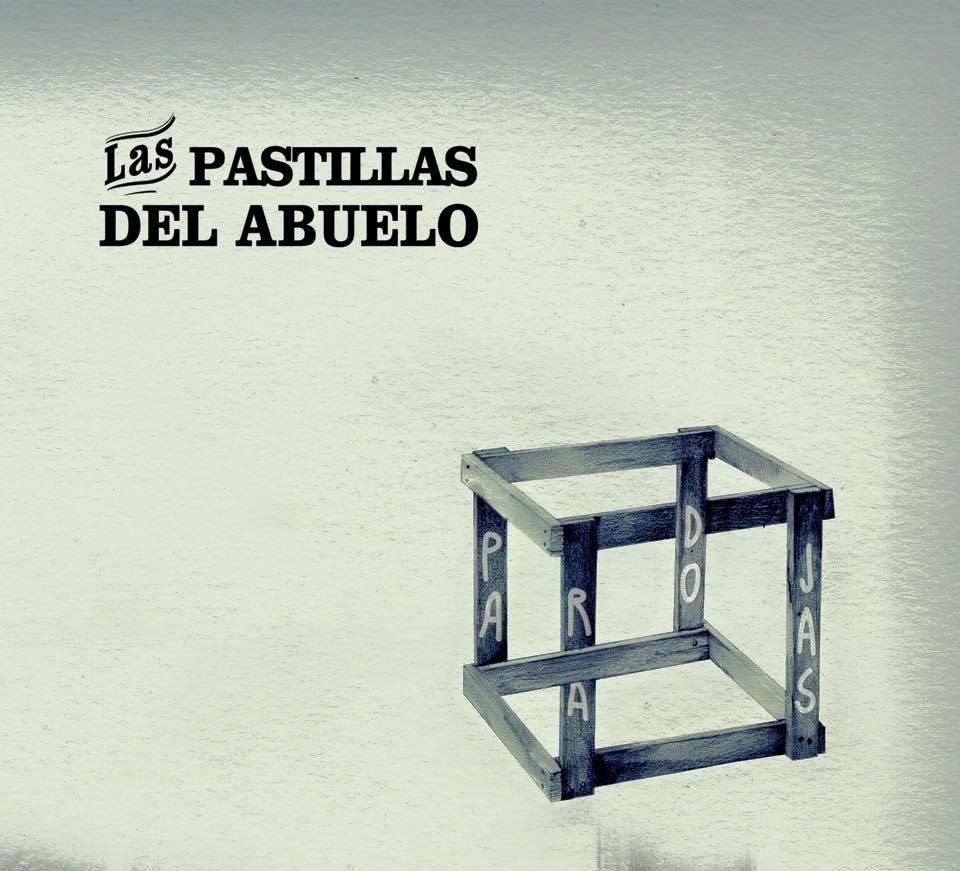 Escuchá «Paradojas» de Las Pastillas del Abuelo, online