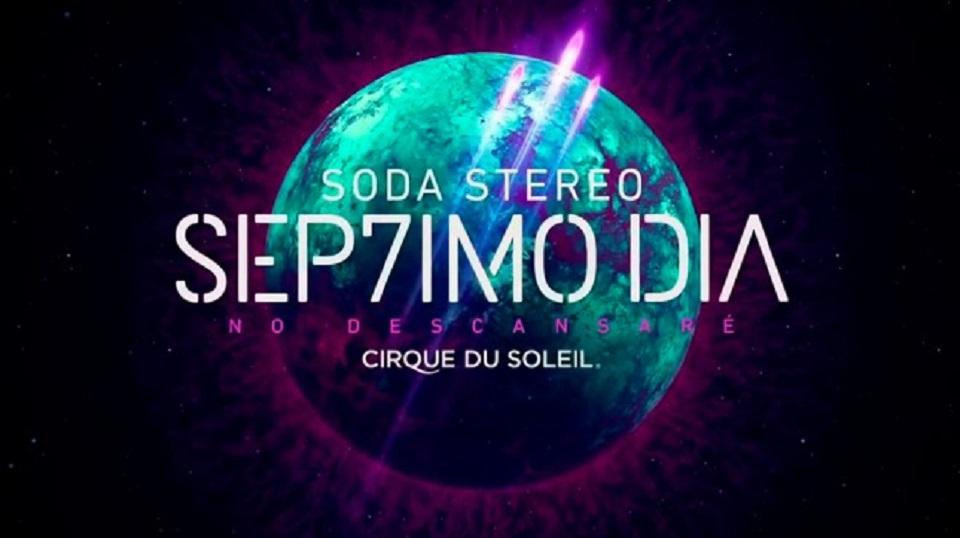 Se estrenó el Cirque Du Soleil homenaje a Soda Stereo