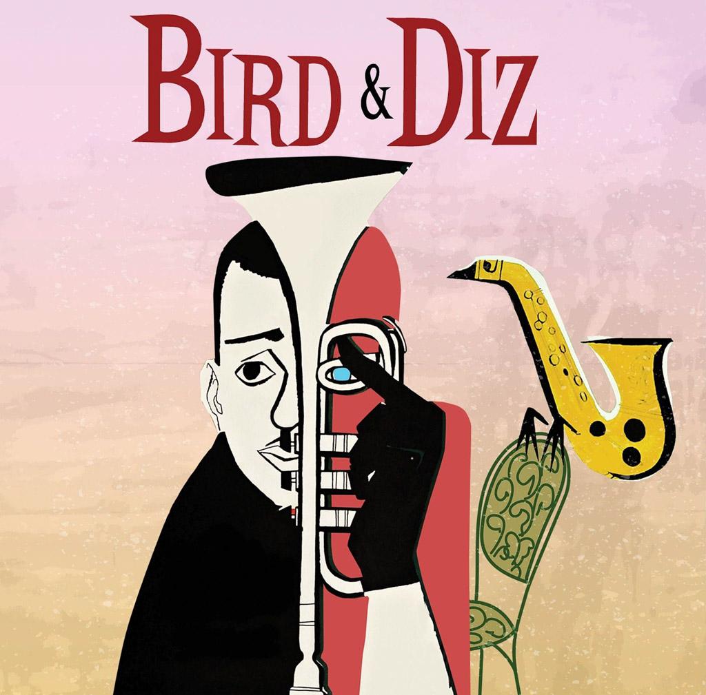 «Bird & Diz», Charlie Parker & Dizzy Gillespie