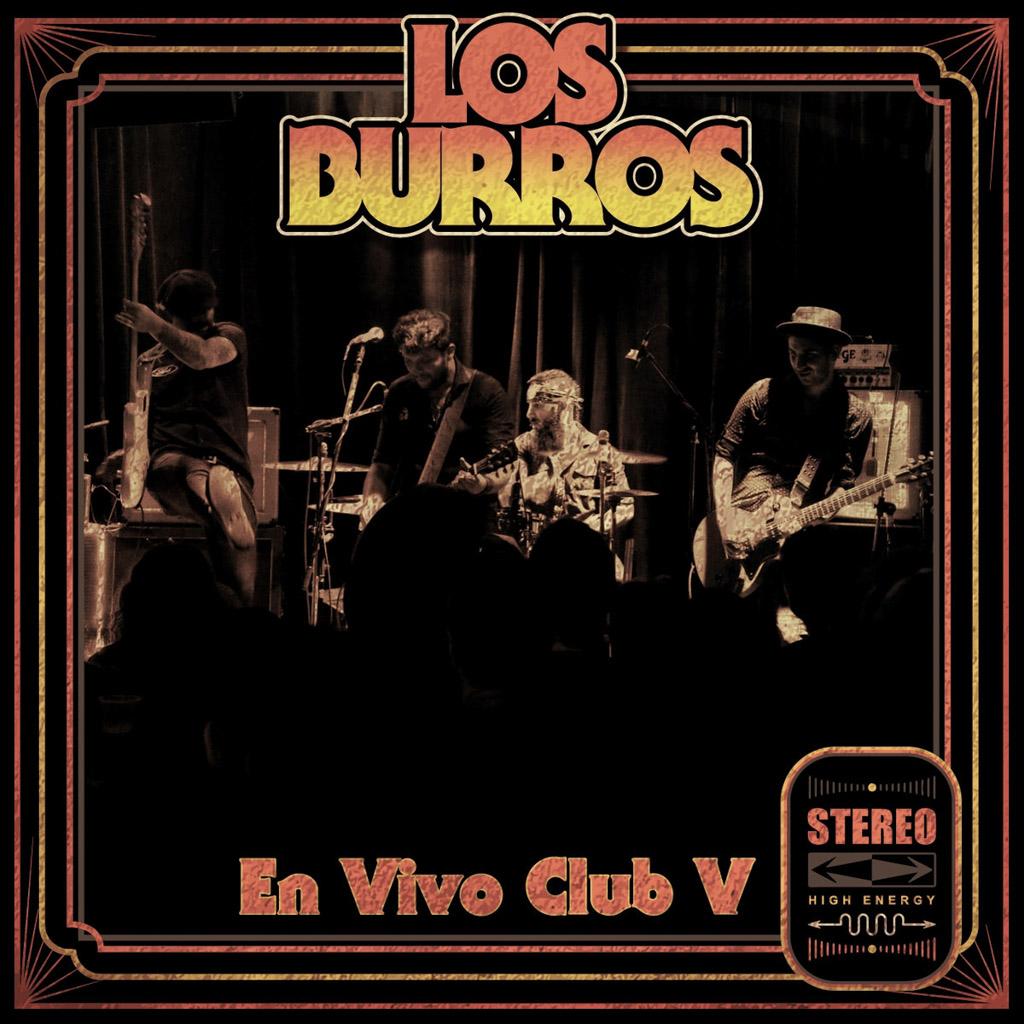 «En vivo en Club V», Los Burros